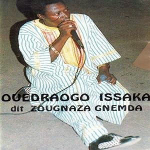 Ouedraogo Issaka dit Zougnaza Gnemda