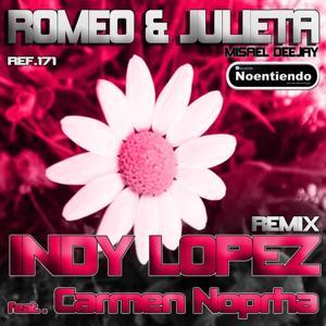 Romeo & Julieta (House Remix)