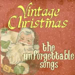 Vintage Christmas (The Unforgettable Songs)