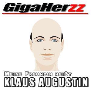 Meine Freundin heißt Klaus Augustin