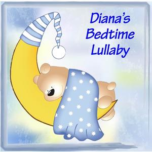 Diana's Bedtime Lullaby