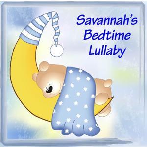 Savannah's Bedtime Lullaby