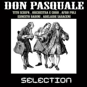 Donizetti: Don Pasquale - Selection