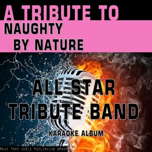 A Tribute to Naughty By Nature (Karaoke Version)