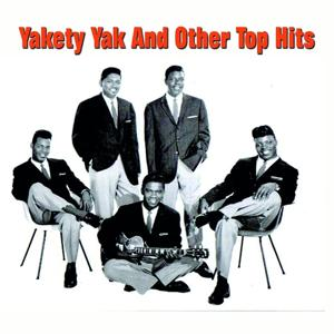 Yakety Yak and Other Top Hits