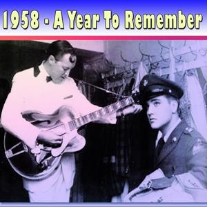 1958: A Year to Remember