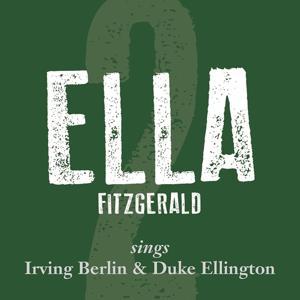 Ella Fitzgerald Sings Irving Berlin & Duke Ellington, Vol. 2