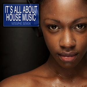 It's All About House Music, Vol. 8