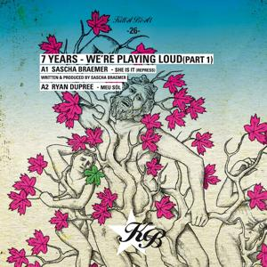 7 Years - We're Playing Loud