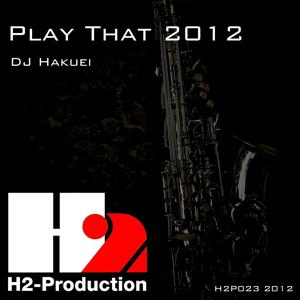 Play That 2012