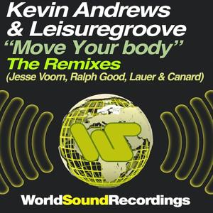 Move Your Body (The Remixes)