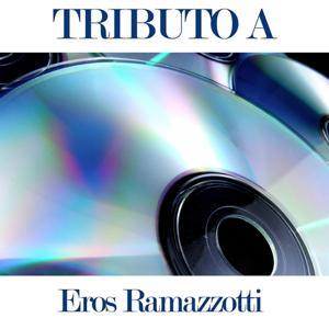 Tributo a Eros Ramazzotti
