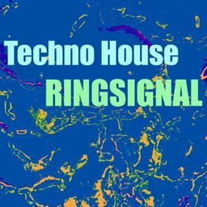 Techno house ringsignal