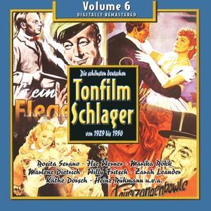 Die schönsten deutschen Tonfilmschlager von 1929 bis 1950, Vol. 6