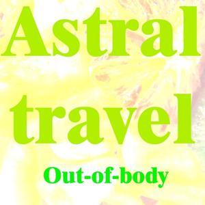 Astral Travel (Vol. 2)