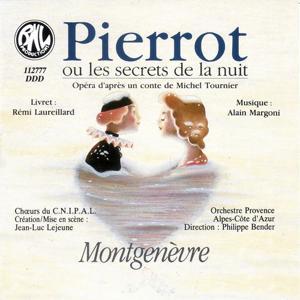 Margoni: Pierrot ou les secrets de la nuit (Montgenèvre, Opéra sur la Neige)