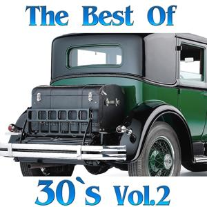 The Best of 30's, Vol. 2