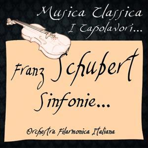 Franz Schubert: Sinfonie... (Musica Classica - I Capolavori...)