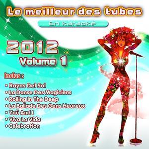 Le meilleur des tubes 2012 en karaoké, vol. 1