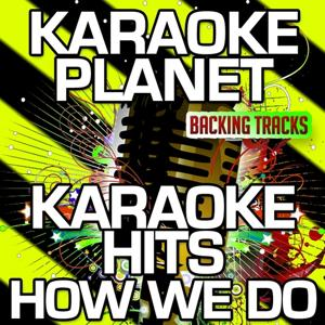 How We Do (Karaoke Version) (Originally Performed By Rita Ora)