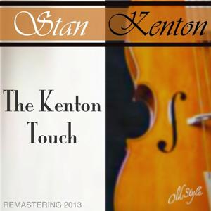 The Kenton Touch (Remastered)