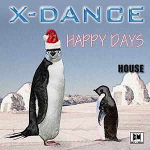 Happy Days (House Mix)