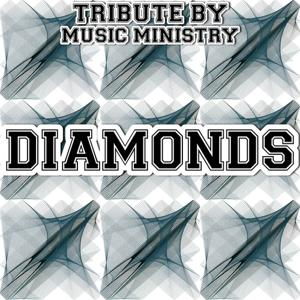 Diamonds - A Tribute to Rihanna