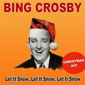Let It Snow, Let It Snow, Let It Snow (Christmas Hit)