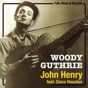 John Henry (Original Recordings)