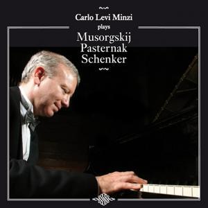 Carlo Levi Minzi plays Musorgskij, Pasternak, Schenker