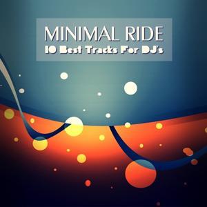 Minimal Ride (10 Best Tracks For DJ's)