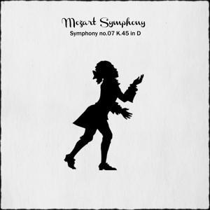 Mozart: Symphony No. 7 in D Major, K.45