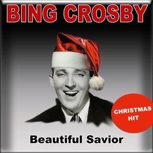 Beautiful Savior (Christmas Hit)