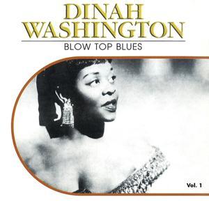 Blow Top Blues, Vol. 1