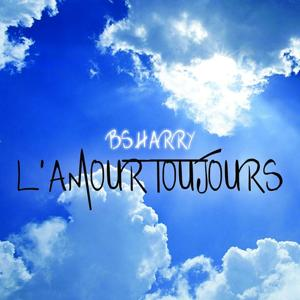 L'amour toujours