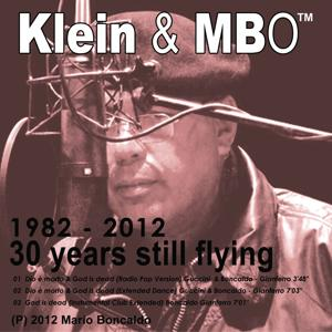 Dio è morto & God is dead (1982-2012 30 years still flying)
