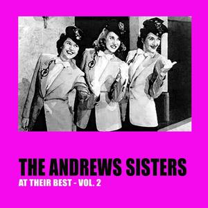 The Andrews Sisters At Their Best, Vol. 2