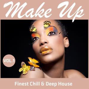 Make Up - Finest Chill & Deep House, Vol.1