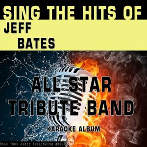 Sing the Hits of Jeff Bates