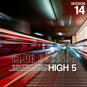 Club Session Pres. High 5 (Session 14)