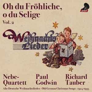 Oh Du fröhliche, Oh Du selige, Vol.2 (Old German Christmas Songs 1924 - 1937)