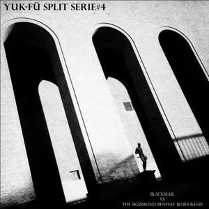Yuk-Fü Split Serie#4