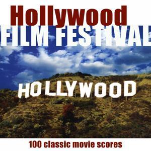 Hollywood Film Festival (100 Classic Movie Scores)