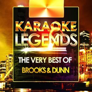 The Very Best of Brooks & Dunn (Karaoke Version)