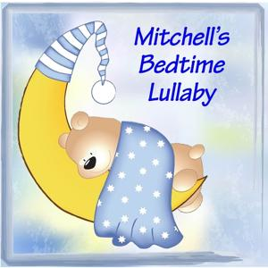 Mitchell's Bedtime Lullaby