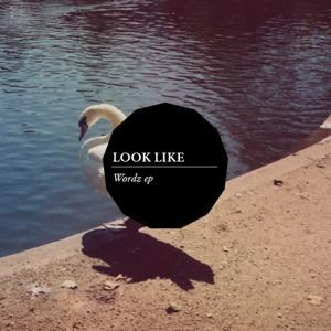 Look Like Wordz EP