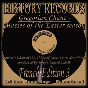 History Records - French Edition 3 - Gregorian Chant - Masses of the Easter season