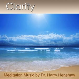 Meditation Music of Clarity (Music for Meditation)