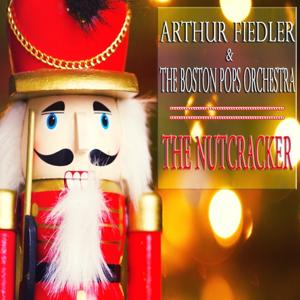 Tchaikovsky: The Nutcracker (Original Album - Digitally Remastered)