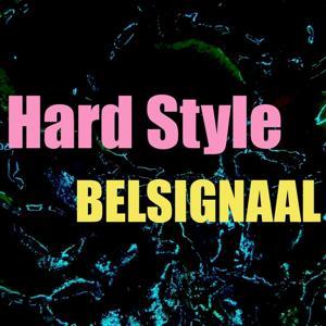 Hard style belsignaal
